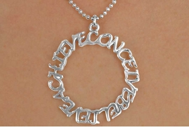 "<Br>             EXCLUSIVELY OURS!!<Br>       AN ALLAN ROBIN DESIGN!!<Br>             LEAD & NICKEL FREE!!<Br>W14668N - ""CONCEIVE, BELIEVE<BR>     ACHIEVE"" CIRCLE NECKLACE<bR>                 AS LOW AS $3.65"