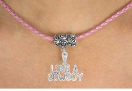 "<bR>          EXCLUSIVELY OURS!!<Br>      AN ALLAN ROBIN DESIGN!!<Br>           LEAD & NICKEL FREE!!<Br>W16136N - ""I LOVE A COWBOY""<Br>    & PINK BRAIDED NECKLACE<Br>         FROM $4.50 TO $10.00"