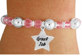 "<bR>                 EXCLUSIVELY OURS!!<BR>           AN ALLAN ROBIN DESIGN!!<BR>               LEAD & NICKEL FREE!!<BR>       W19306B - SILVER TONE SALES<BR>     MOTIVATIONAL  ""GREAT JOB"" <BR>CHARM ON PINK CRYSTAL BRACELET <BR>        FROM $5.06 TO $11.25 �2012"