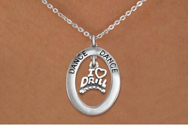 "<bR>                   EXCLUSIVELY OURS!! <BR>              AN ALLAN ROBIN DESIGN!! <BR>                 LEAD & NICKEL FREE!! <BR> W20053N -  SILVER TONE ""DANCE"" OVAL <BR>     WITH SILVER TONE ""I LOVE DRILL"" <BR>      CHARM ON CHAIN LINK NECKLACE <BR>          FROM $5.85 TO $13.00 �2013"