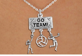 "<Br>                 EXCLUSIVELY OURS!! <Br>            AN ALLAN ROBIN DESIGN!! <Br>               LEAD & NICKEL FREE!! <BR>   W20231N - SILVER TONE ""GO TEAM!"" <BR>   LADY'S VOLLEYBALL THEMED PENDANT <BR> WITH HIGH SERVE, OPEN BALL, AND SERVE <BR>      CHARMS ON CHAIN LINK NECKLACE <BR>         FROM $7.85 TO $17.50 �2013"
