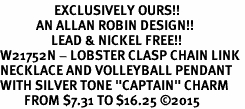 """<Br>                  EXCLUSIVELY OURS!!<Br>            AN ALLAN ROBIN DESIGN!!<Br>                 LEAD & NICKEL FREE!! <Br>W21752N - LOBSTER CLASP CHAIN LINK <BR>NECKLACE AND VOLLEYBALL PENDANT <BR>WITH SILVER TONE """"CAPTAIN"""" CHARM <BR>        FROM $7.31 TO $16.25 ©2015"""