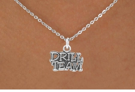 "<bR> EXCLUSIVELY OURS!!<Br> AN ALLAN ROBIN DESIGN!!<BR> LEAD & NICKEL FREE!!<BR>W714SN - ""DRILL TEAM"" <BR> CHARM NECKLACE FOR $4.05"