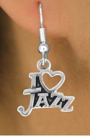 "<bR> EXCLUSIVELY OURS!!<Br> AN ALLAN ROBIN DESIGN!!<BR> LEAD & NICKEL FREE!!<BR> W768SE - I ""LOVE"" JAZZ <BR> CHARM EARRINGS FOR $3.25"