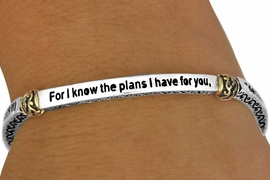 "<Br>                  EXCLUSIVELY OURS!!!<Br>              AN ALLAN ROBIN DESIGN<bR>    W11383B - RELIGIOUS SCRIPTURE<Br>      ""FOR I KNOW THE PLANS I HAVE<BR>FOR YOU..."" JEREMIAH 29:11 STRETCH<br>           BRACELET AS LOW AS $5.06"