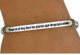 "<br>                      EXCLUSIVELY OURS!!!<Br>                  AN ALLAN ROBIN DESIGN<bR>       W11384B - TWO-TONE RELIGIOUS<Br>               JEREMIAH 29:11 SCRIPTURE<BR>""PORQUE YO SE MUY BIEN"" IN SPANISH<Br>STRETCH BRACELET FROM $4.50 TO $11.25"