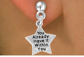 "<bR>                 EXCLUSIVELY OURS!!<BR>   CLICK HERE TO SEE 120+ EXCITING<BR>     CHANGES THAT YOU CAN MAKE!<BR>                 LEAD & NICKEL FREE!!<BR>W448SE - ""YOU HAVE IT WITHIN YOU""<Br>    STAR & EARRING FROM $4.50 TO $8.35"