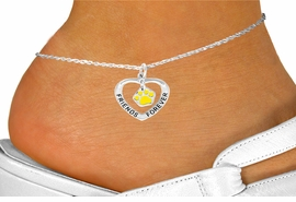 "<bR>              EXCLUSIVELY OURS!!<BR> CLICK HERE TO SEE 120+ EXCITING<BR>  CHANGES THAT YOU CAN MAKE!<BR>              LEAD & NICKEL FREE!!<BR>  W452SAK - ""FRIENDS FOREVER""<BR>YELLOW PAW & HEART ON ANKLET<Br>                   AS LOW AS $3.90"