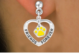 "<bR>                 EXCLUSIVELY OURS!!<BR>   CLICK HERE TO SEE 120+ EXCITING<BR>    CHANGES THAT YOU CAN MAKE!<BR>                LEAD & NICKEL FREE!!<BR>      W452SE - ""FRIENDS FOREVER""<Br>YELLOW PAW & HEART ON EARRINGS<Br>                      FROM $5.25 TO $12.50"