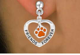 "<bR>                 EXCLUSIVELY OURS!!<BR>   CLICK HERE TO SEE 120+ EXCITING<BR>    CHANGES THAT YOU CAN MAKE!<BR>                LEAD & NICKEL FREE!!<BR>      W453SE - ""FRIENDS FOREVER""<Br>ORANGE PAW & HEART ON EARRINGS<Br>                     FROM $5.25 TO $12.50"