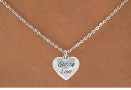 "<bR>                EXCLUSIVELY OURS!!<BR> CLICK HERE TO SEE 120+ EXCITING<BR>    CHANGES THAT YOU CAN MAKE!<BR>               LEAD & NICKEL FREE!!<BR>   W464SN - ""GOD IS LOVE"" HEART<Br>  & NECKLACE FROM $4.50 TO $8.35"