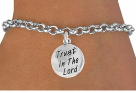 "<bR>               EXCLUSIVELY OURS!!<BR> CLICK HERE TO SEE 120+ EXCITING<BR>    CHANGES THAT YOU CAN MAKE!<BR>               LEAD & NICKEL FREE!!<BR> W470SB - ""TRUST IN THE LORD"" &<br>    BRACELET FROM $4.50 TO $8.35"