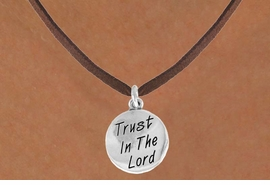 "<bR>               EXCLUSIVELY OURS!!<BR>CLICK HERE TO SEE 120+ EXCITING<BR>   CHANGES THAT YOU CAN MAKE!<BR>              LEAD & NICKEL FREE!!<BR>  W470SN - ""TRUST IN THE LORD""<br>  NECKLACE FROM $4.50 TO $8.35"
