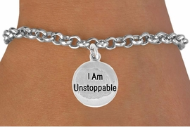 "<bR>              EXCLUSIVELY OURS!!<BR>CLICK HERE TO SEE 120+ EXCITING<BR>   CHANGES THAT YOU CAN MAKE!<BR>              LEAD & NICKEL FREE!!<BR>W472SB - ""I AM UNSTOPPABLE"" &<br>        BRACELET AS LOW AS $4.50"