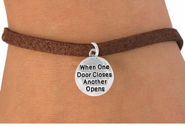 "<bR>                  EXCLUSIVELY OURS!!<BR>    CLICK HERE TO SEE 120+ EXCITING<BR>      CHANGES THAT YOU CAN MAKE!<BR>                 LEAD & NICKEL FREE!!<BR>W502SB - ""WHEN ONE DOOR CLOSES""<BR> CIRCLE & BRACELET AS LOW AS $4.50"