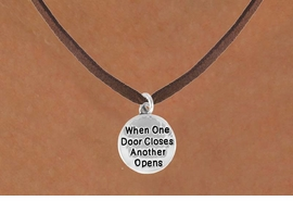 "<bR>                   EXCLUSIVELY OURS!!<BR>    CLICK HERE TO SEE 120+ EXCITING<BR>       CHANGES THAT YOU CAN MAKE!<BR>                  LEAD & NICKEL FREE!!<BR>W502SN - ""WHEN ONE DOOR CLOSES""<Br> CIRCLE & NECKLACE AS LOW AS $4.50"