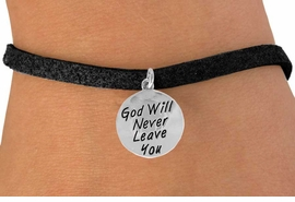 "<bR>                 EXCLUSIVELY OURS!!<BR>  CLICK HERE TO SEE 120+ EXCITING<BR>     CHANGES THAT YOU CAN MAKE!<BR>                LEAD & NICKEL FREE!!<BR>W504SB - ""GOD WILL NEVER LEAVE""<BR>           CIRCLE & BRACELET FROM<Br>                       $4.50 TO $8.35"