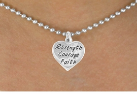 "<bR>             EXCLUSIVELY OURS!!<BR>CLICK HERE TO SEE 65+ EXCITING<BR> CHANGES THAT YOU CAN MAKE!<BR>            LEAD & NICKEL FREE!!<BR>W423SN - ""STRENGTH COURAGE<Br>      FAITH"" HEART & NECKLACE<Br>            FROM $4.50 TO $8.35<BR>                             �2012"