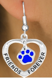 "<bR>              EXCLUSIVELY OURS!!<BR>CLICK HERE TO SEE 65+ EXCITING<BR> CHANGES THAT YOU CAN MAKE!<BR>             LEAD & NICKEL FREE!!<BR>   W456SE - ""FRIENDS FOREVER""<Br>BLUE PAW & HEART ON EARRINGS<Br>                   FROM $5.25 TO $12.50"