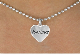 "<bR>                EXCLUSIVELY OURS!!<Br>               LEAD & NICKEL FREE!!<BR>W263SN - ""BELIEVE"" HEART CHARM<br>   & NECKLACE FROM $4.50 TO $8.35"