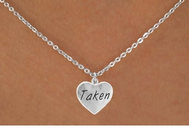 "<bR>               EXCLUSIVELY OURS!!<Br>              LEAD & NICKEL FREE!!<BR>W270SN - ""TAKEN"" HEART CHARM<br>     & NECKLACE AS LOW AS $4.50"