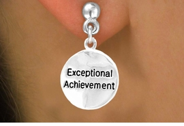 "<bR>         EXCLUSIVELY OURS!!<Br>        LEAD & NICKEL FREE!!<BR>    W277SB - ""EXCEPTIONAL  <bR>ACHIEVEMENT""ROUND CHARM & <bR>      EARRING FROM $4.50 TO $8.35"