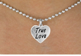 "<bR>          EXCLUSIVELY OURS!!<Br>         LEAD & NICKEL FREE!!<BR>W317SN - ""TRUE LOVE"" HEART<br>& NECKLACE AS LOW AS $4.50"
