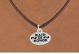 "<bR>           EXCLUSIVELY OURS!!<Br>          LEAD & NICKEL FREE!!<BR>   W341SN - ""MAID OF HONOR"" &<Br>  NECKLACE FROM $4.50 TO $8.35"