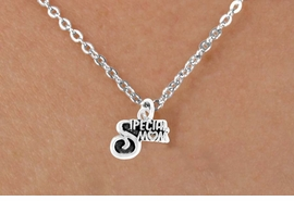 "<bR>         EXCLUSIVELY OURS!!<Br>        LEAD & NICKEL FREE!!<BR>   W350SN - ""SPECIAL MOM""<Br>NECKLACE FROM $4.50 TO $8.35"