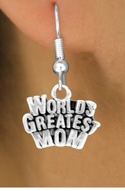 "<bR>                  EXCLUSIVELY OURS!!<Br>                 LEAD & NICKEL FREE!!<BR>      W351SE - ""WORLD'S GREATEST<Br>MOM"" & EARRINGS FROM $4.50 TO $8.35"