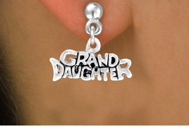 "<bR>           EXCLUSIVELY OURS!!<Br>          LEAD & NICKEL FREE!!<BR>W352SE - ""GRANDDAUGHTER""<Br>   EARRINGS FROM $4.50 TO $8.35"