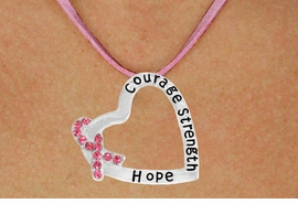 "<BR>                 LEAD AND NICKEL FREE! <BR>                   ALLAN ROBIN DESIGN<BR>                  ASSEMBLED IN THE USA<BR>      W17429N - ""COURAGE STRENGTH<br> AND HOPE "" HEART SHAPED PENDANT<br>         ON A PINK SUEDE NECKLACE<br>                   FROM $4.73 TO $10.50<br>                                   ©2010"