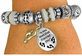 "<BR>                  LEAD AND NICKEL FREE!<BR>         W17252B - ""IT WAS THEN THAT I <br>CARRIED YOU..."" BEAUTIFULLY DETAILED<br>          STRETCH RELIGIOUS FOOTPRINT <br>          BRACELET FROM $7.31 TO $16.25"