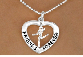 "<Br>                    LEAD & NICKEL FREE!!<Br>                AN ALLAN ROBIN DESIGN!!<BR>  W13076N - ""FRIENDS FOREVER"" HEART <BR>  DRILL TEAM/ DANCER/GYMNAST DROP<Br>             CHARM AND NECKLACE <br>       AS LOW AS $4.70"