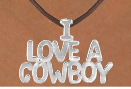 "<Br>                  LEAD & NICKEL FREE!!<Br>                   EXCLUSIVELY OURS!!<Br>             AN ALLAN ROBIN DESIGN!!<Br>W16154N - LARGE ""I LOVE A COWBOY""<Br>       BROWN SUEDE NECKLACE FROM<Br>                           $3.38 TO $7.50<BR>                                    ©2010"