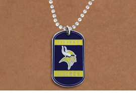 <Br>       LEAD & NICKEL FREE!!<Br>      OFFICIALLY LICENSED!!<Br>NATIONAL FOOTBALL LEAGUE!!<Br>W19630N - MINNESOTA VIKINGS <Br>          DOG TAG NECKLACE<br>        FROM $2.99