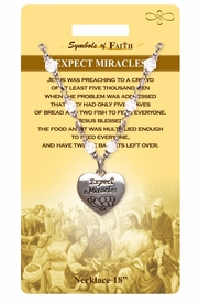 "<Br>            LEAD & NICKEL FREE!!<Br>RELIGIOUS SYMBOLS OF FAITH!!<Br>W15319N - ""EXPECT MIRACLES""<Br>      HEART CHARM AND CLEAR<Br>  BEADED NECKLACE WITH GIFT<bR>            CARD AND ENVELOPE<br>                 AS LOW AS $8.47"
