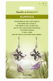"<Br>                 LEAD & NICKEL FREE!!<Br>         SYMBOLS OF INSPIRATION!!<Br>W15409E - ""HAPPINESS"" BUTTERFLY<Br>     EARRINGS WITH GIFT CARD AND<Br>         ENVELOPE AS LOW AS $5.47"