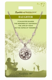 "<Br>               LEAD & NICKEL FREE!!<Br>       SYMBOLS OF INSPIRATION!!<Br> W15442N - ""DAUGHTER"" FLOWER<Br>MEDALLION DROP NECKLACE WITH<BR>          GIFT CARD AND ENVELOPE<Br>                    AS LOW AS $9.97"