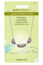 "<Br>               LEAD & NICKEL FREE!!<Br>       SYMBOLS OF INSPIRATION!!<Br>W15443N - ""A DAUGHTER IS LOVE""<Br>   NECKLACE WITH GIFT CARD AND<BR>        ENVELOPE AS LOW AS $6.97"