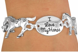 "<BR>          LEAD & NICKEL FREE!!<Br>W12287B - ""I LOVE MY HORSE""<Br> OVAL & HORSE LINK BRACELET<Br>               AS LOW AS $4.85"