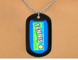 "<Br>           LEAD & NICKEL FREE!!<Br>  W12963N - ""TENNIS"" & BALL<Br>BLACK  DOG TAG & BALL CHAIN<Br>    NECKLACE AS LOW AS $3.45"
