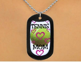 "<Br>               LEAD & NICKEL FREE!!<Br>W12964N - ""TENNIS MOM"" & BALL<Br>    BLACK  DOG TAG & BALL CHAIN<Br>        NECKLACE AS LOW AS $3.45"
