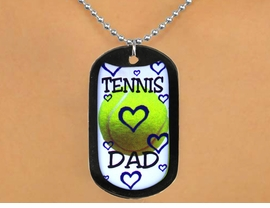 "<Br>              LEAD & NICKEL FREE!!<Br>W12966N - ""TENNIS DAD"" & BALL<Br>   BLACK  DOG TAG & BALL CHAIN<Br>       NECKLACE AS LOW AS $3.45"