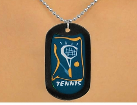 "<Br>           LEAD & NICKEL FREE!!<Br>W12968N - ""TENNIS"" & RACKET<Br>BLACK  DOG TAG & BALL CHAIN<Br>    NECKLACE AS LOW AS $3.45"