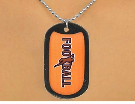 "<Br>           LEAD & NICKEL FREE!!<Br>W12972N - BLACK ""FOOTBALL""<Br>         DOG TAG & BALL CHAIN<Br>    NECKLACE AS LOW AS $3.45"