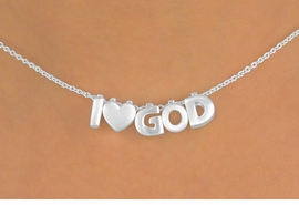 "<Br>            LEAD & NICKEL FREE!!<Br>W13307N - ""I LOVE GOD"" SILVER<Br> TONE BLOCK LETTER NECKLACE<Br>             FROM $3.95 TO $10.00"