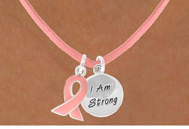 "<Br>                   LEAD & NICKEL FREE!!<Br>W13524N - PINK AWARENESS RIBBON<Br>    & ""I AM STRONG"" CIRCLE ON A PINK<Br> SUEDE NECKLACE FROM $4.15 TO $8.65"