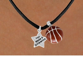 "<Br>                      LEAD & NICKEL FREE!!<Br>W13546N - ""YOU MADE A DIFFERENCE"" &<br>BASKETBALL NECKLACE AS LOW AS $4.50"