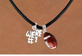 "<Br>         LEAD & NICKEL FREE!!<Br>W13568N - ""WE'RE #1"" CHARM<Br>       & FOOTBALL NECKLACE<BR>               AS LOW AS $4.50"